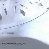 Rednecktelectual by Doug Wamble