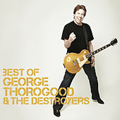 Best Of de George Thorogood