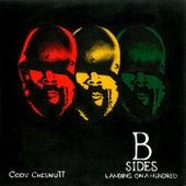 Landing On A Hundred: B Sides And Remixes de Cody ChesnuTT