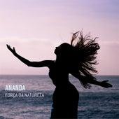 Força da Natureza de Ananda