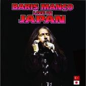 Live In Japan von Barış Manço