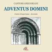 Adventus domini (Canto gregoriano) by Fulvio Rampi Cantori Gregoriani