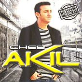 The Best of Cheb Akil by Cheb Akil
