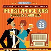 The Best Vintage Tunes. Nuggets & Rarities ¡Best Quality! Vol. 33 by Various Artists