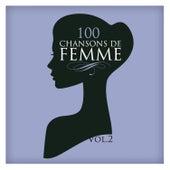 100 Chansons De Femme Vol. 2 by Various Artists