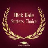 Surfers Choice (Original LP Remastered) de Dick Dale