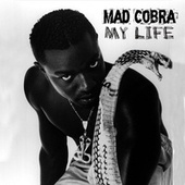 My Life by Mad Cobra