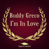 I'm in Love di Buddy Greco