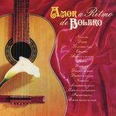 Amor a Ritmo de Bolero de Various Artists