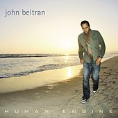 Human Engine by John Beltran
