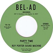 Party Time by Roy Porter Sound Machine