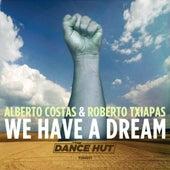 We Have A Dream - Single de Alberto Costas