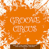 Groove Circus, Vol. 5 by Various Artists