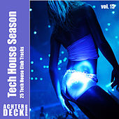 Tech House Season, Vol. 15 de Various Artists