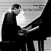 Alone: Solo Piano Collection (Expanded Edition) by Doug Astrop
