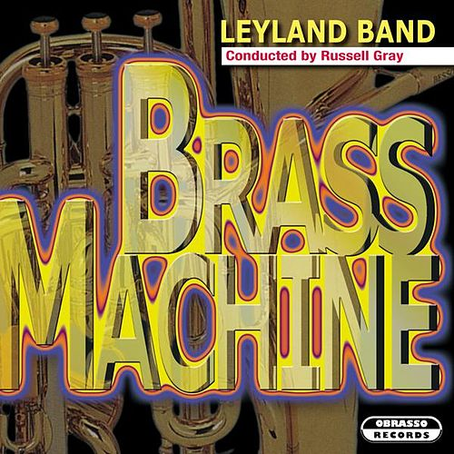 Brass Machine by Leyland Band