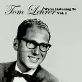 We're Listening to Tom Lehrer, Vol. 1 (Live) de Tom Lehrer