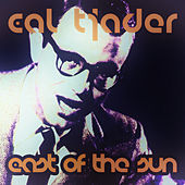 East of the Sun by Cal Tjader