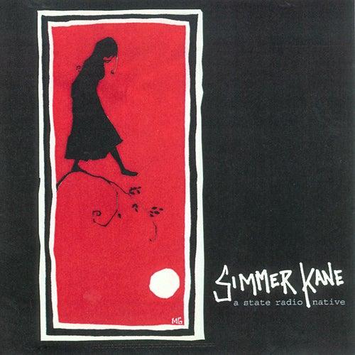 Simmer Kane by State Radio