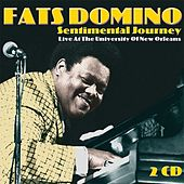 Sentimental Journey - Live at the University of New Orleans by Fats Domino