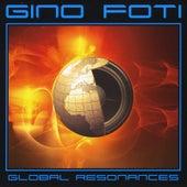 Global Resonances by Gino Foti
