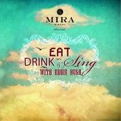 Eat, Drink & Sing de Eddie Bush