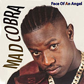 Face Of An Angel de Mad Cobra