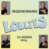 Irgendwann (DJ-Remix 2014) by Lollies