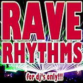 Rave Rhythms (For DJ's Only) de Various Artists