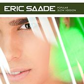 Popular (Slow Version) by Eric Saade