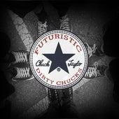 Dirty Chucks by Futuristic