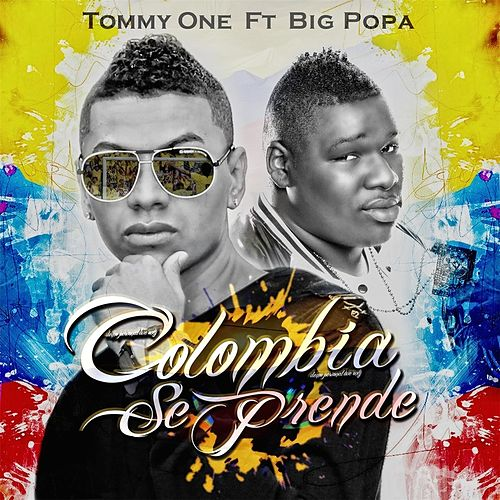 Colombia Se Prende (World Cup) [feat. Big Popa] de Tommy One