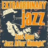 Extraordinary Jazz: Jazz After Midnight by Various Artists