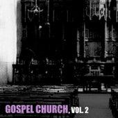 Gospel Church, Vol. 2 von Various Artists