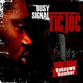 Tic Toc/ Unknown Number de Busy Signal
