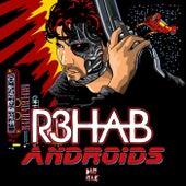 Androids de R3HAB