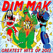 Dim Mak Greatest Hits 2013: Originals de Various Artists