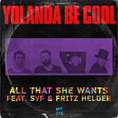 All That She Wants, Pt. 1 von Yolanda Be Cool
