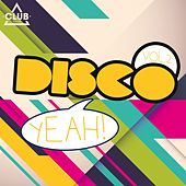Disco Yeah! , Vol. 2 by Various Artists