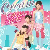 Super Model by Cream