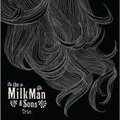 Trio EP de Milkman