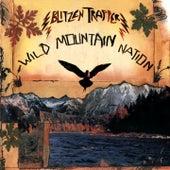 Wild Mountain Nation von Blitzen Trapper