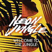 Welcome to the Jungle (Remixes) de Neon Jungle