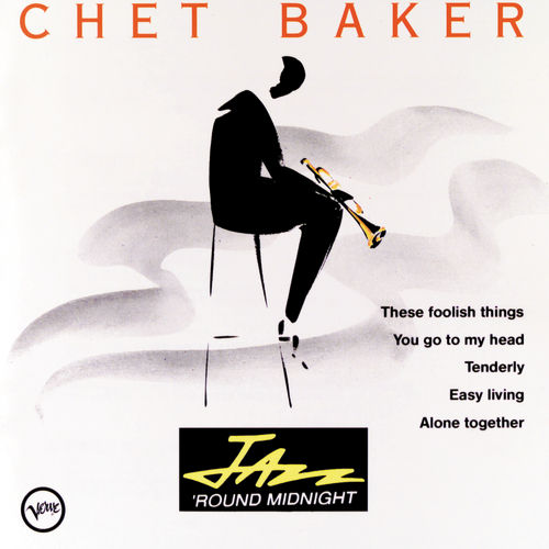 Jazz Round Midnight by Chet Baker