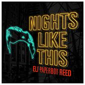 Nights Like This de Eli 'Paperboy' Reed