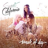 Break of Day de Sweet California