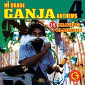 Hi Grade Ganja Anthems 4 de Various Artists