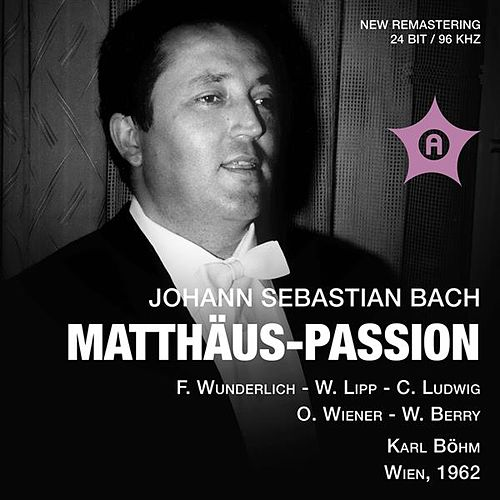 J.S. Bach: St. Matthew Passion (Recorded 1962) by Various Artists