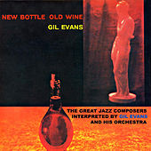 New Bottle Old Wine (Remastered) de Gil Evans