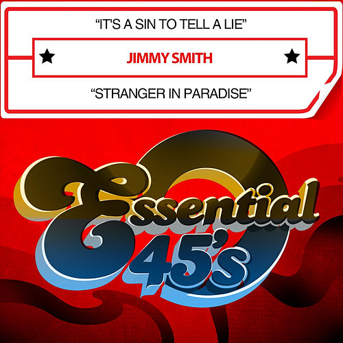 It's a Sin to Tell a Lie / Stranger in Paradise (Digital 45) by Jimmy Smith